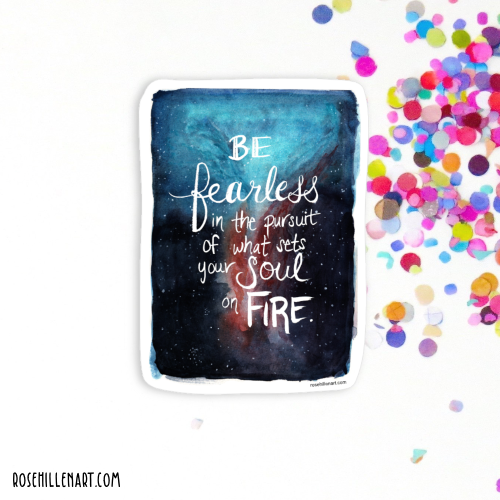 be fearless in the pursuit of what sets your soul on fire mockup